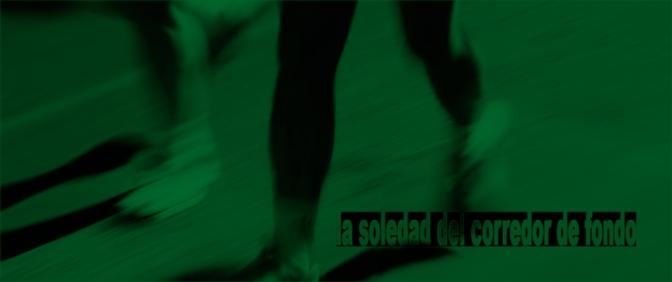 La soledad del corredor de fondo - Poema
