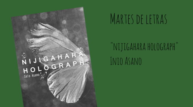 """Martes de letras: """"Nijigahara Holograph"""" de Inio Asano"""