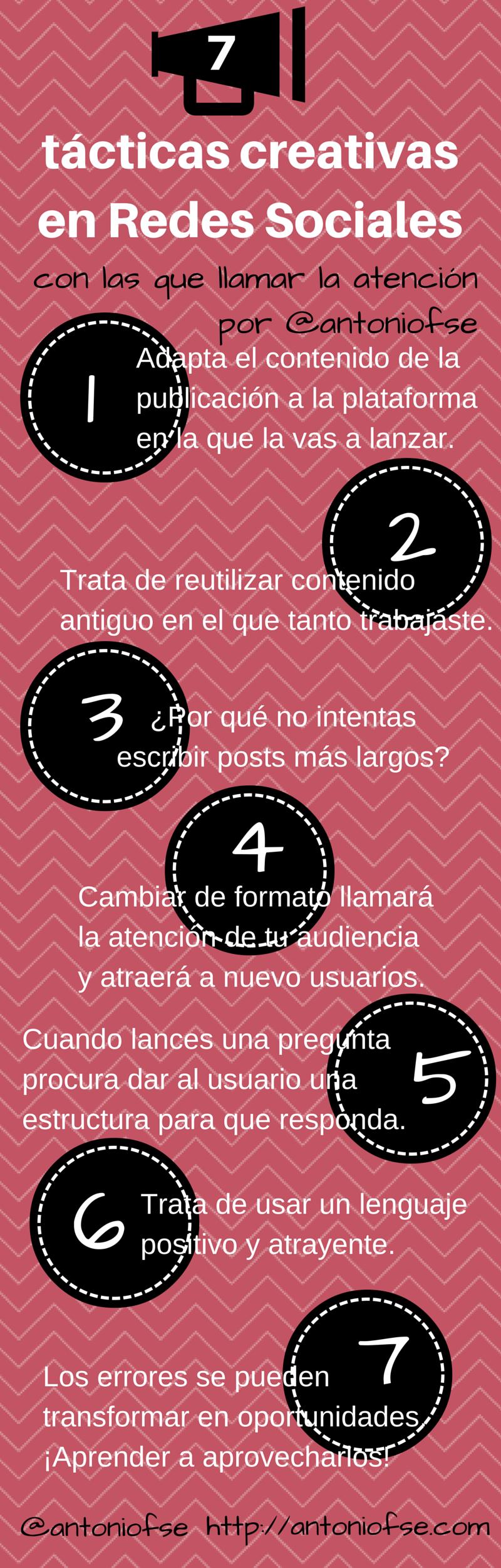 7 Tácticas Creativas En Redes Sociales Con Las Que Llamar La Atención Infografía Siendo Prudente Por No Decir Cobarde