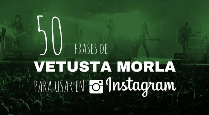 50 frases de Vetusta Morla para usar en Instagram