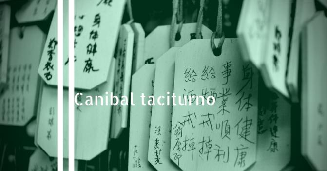 Canibal tacituno poema