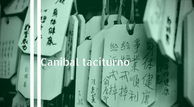 Canibal taciturno