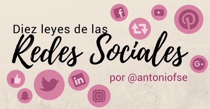 10 leyes de las Redes Sociales (Infografía)