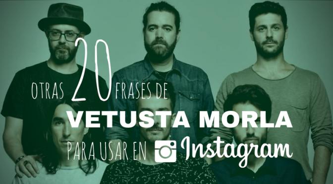 Otras 20 frases de Vetusta Morla para usar en Instagram